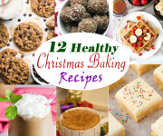 12 Healthy Recipes to Bake this Christmas